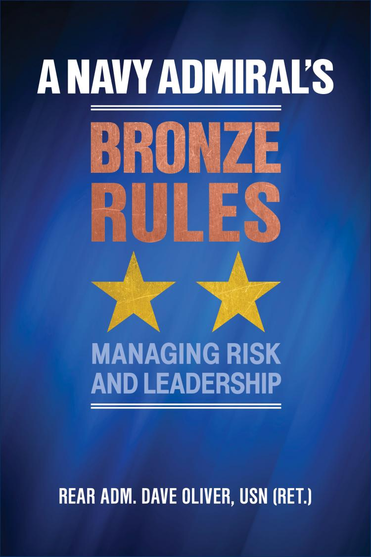 A Navy Admiral's Bronze Rules: Managing Risk and Leadership